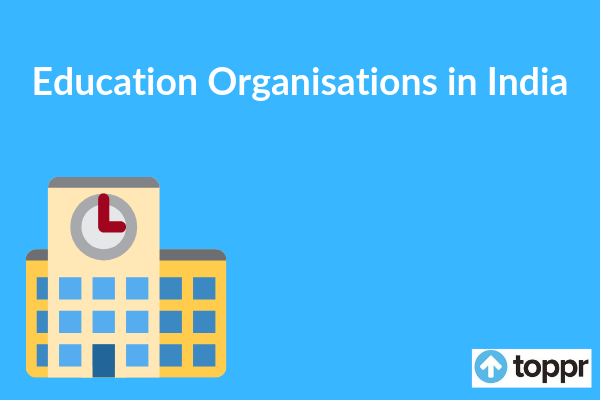 educational organizations in india