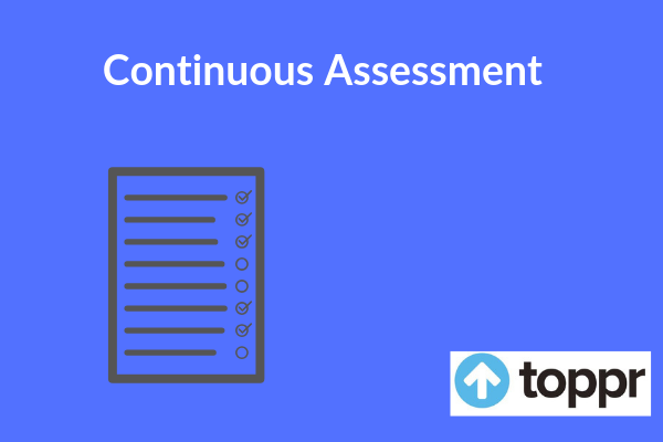continous assessment